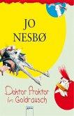 Doktor Proktor im Goldrausch / Doktor Proktor Bd.4 (eBook, ePUB)