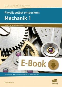Physik selbst entdecken: Mechanik 1 (eBook, PDF)