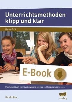 Unterrichtsmethoden klipp und klar (eBook, ePUB) - Klein, Kerstin