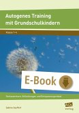 Autogenes Training mit Grundschulkindern (eBook, ePUB)