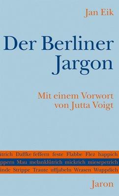 Der Berliner Jargon (eBook, ePUB) - Eik, Jan