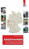 ABGEFAHREN: Auf dem Rad durch Deutschland - mit wenig Geld und viel Gepäck (eBook, ePUB)