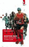 Boston Run - Der Marathon-Thriller (eBook, ePUB)
