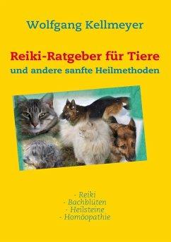 Reiki-Ratgeber für Tiere (eBook, ePUB)