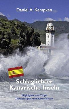 Schlaglichter Kanarische Inseln (eBook, ePUB)