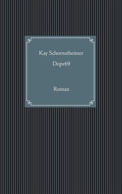 Dope69 (eBook, ePUB)