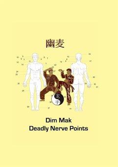 Dim Mak Deadly Nerve Points (eBook, ePUB)