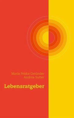 Lebensratgeber (eBook, ePUB)