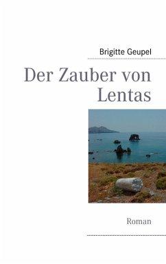 Der Zauber von Lentas (eBook, ePUB)