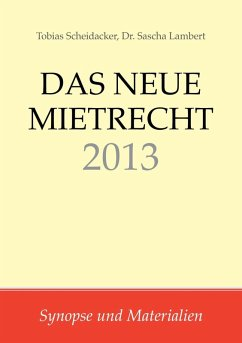 Das neue Mietrecht 2013 (eBook, PDF) - Scheidacker, Tobias; Lambert, Sascha
