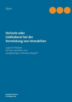 Verluste oder Liebhaberei bei der Vermietung von Immobilien (eBook, ePUB) - Stein, Michael
