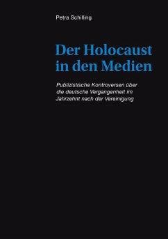 Der Holocaust in den Medien (eBook, ePUB)