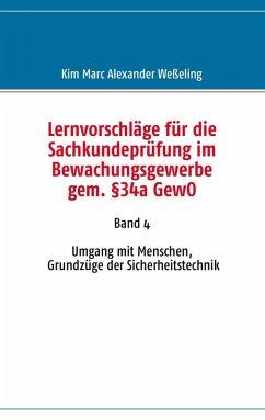 Lernvorschläge für die Sachkundeprüfung im Bewachungsgewerbe gem. §34a GewO (eBook, ePUB)