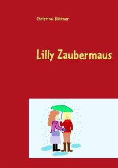 Lilly Zaubermaus (eBook, ePUB)