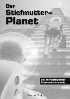 Der Stiefmutter-Planet (eBook, ePUB)