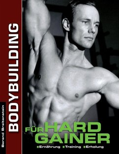 Bodybuilding für Hardgainer (eBook, ePUB) - Breitenstein, Berend
