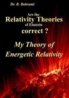 Are the Relativity Theories of Einstein correct? (eBook, ePUB)