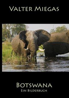 Botswana Taschenbuch (eBook, ePUB) - Miegas, Valter