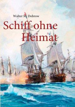 Schiff ohne Heimat (eBook, ePUB)