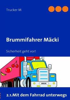 Brummifahrer Mäcki - Sicherheit geht vor! (eBook, ePUB)