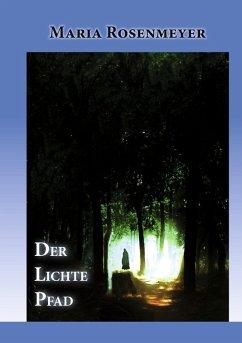 DER LICHTE PFAD (eBook, ePUB)
