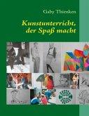Kunstunterricht, der Spaß macht (eBook, ePUB)