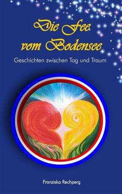 Die Fee vom Bodensee (eBook, ePUB)