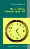 Was der blinde Uhrmacher nicht sah (eBook, ePUB)