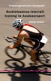 Hochintensives Intervalltraining im Ausdauersport (eBook, ePUB)