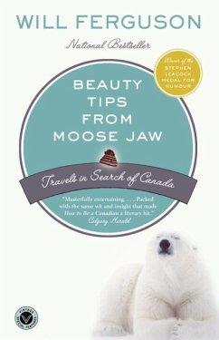 Beauty Tips from Moose Jaw (eBook, ePUB) - Ferguson, Will