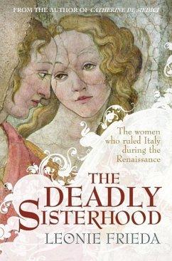 The Deadly Sisterhood (eBook, ePUB) - Frieda, Leonie
