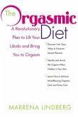 The Orgasmic Diet (eBook, ePUB)