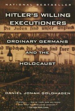 Hitler's Willing Executioners (eBook, ePUB) - Goldhagen, Daniel Jonah