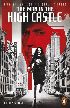 The Man in the High Castle (eBook, ePUB) - Dick, Philip K.