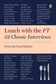 Lunch with the FT (eBook, ePUB)