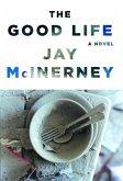 The Good Life (eBook, ePUB)