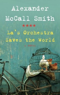 La's Orchestra Saves the World (eBook, ePUB) - McCall Smith, Alexander