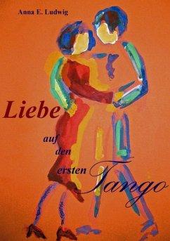Liebe auf den ersten Tango (eBook, ePUB)