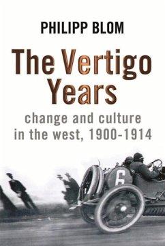The Vertigo Years (eBook, ePUB) - Blom, Philipp