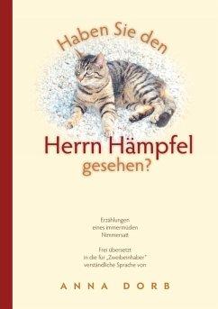 Haben Sie den Herrn Hämpfel gesehen? (eBook, ePUB) - Dorb, Anna