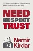 Need, Respect, Trust (eBook, ePUB)