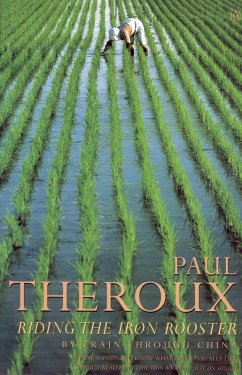 Riding the Iron Rooster (eBook, ePUB) - Theroux, Paul