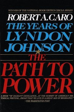 The Path to Power (eBook, ePUB) - Caro, Robert A.