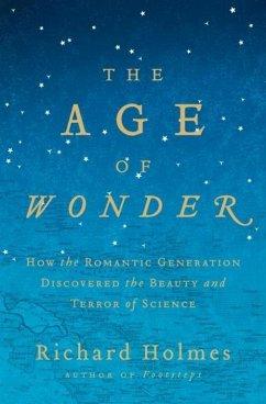 The Age of Wonder (eBook, ePUB) - Holmes, Richard