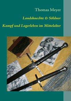 Landsknechte und Söldner (eBook, ePUB)