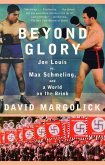 Beyond Glory (eBook, ePUB)