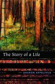 The Story of a Life (eBook, ePUB)