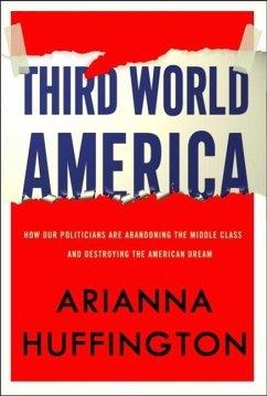 Third World America (eBook, ePUB) - Huffington, Arianna