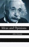 Ideas And Opinions (eBook, ePUB)