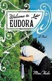 Welcome to Eudora (eBook, ePUB)